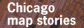 Chicago map stories